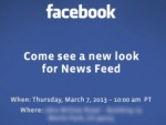 Facebook Redesign: To Show Off New Look News Feed On March 7