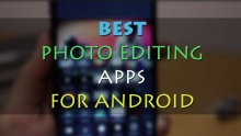 5 Best Free Photo Editing Apps On Android